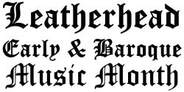 Leatherhead Early & Baroque Music Festival, August 2018,