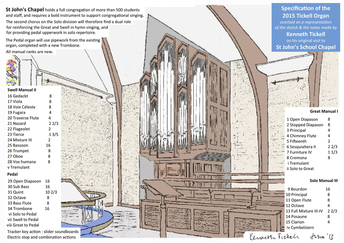 2015 Tickell Organ, St John's School New Chapel, Leatherhead, Surrey, Kenneth Tickell's Original Sketch, with organ specification and his notes overlaid.